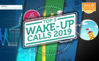The Top 5 Wake-Up Calls of 2019