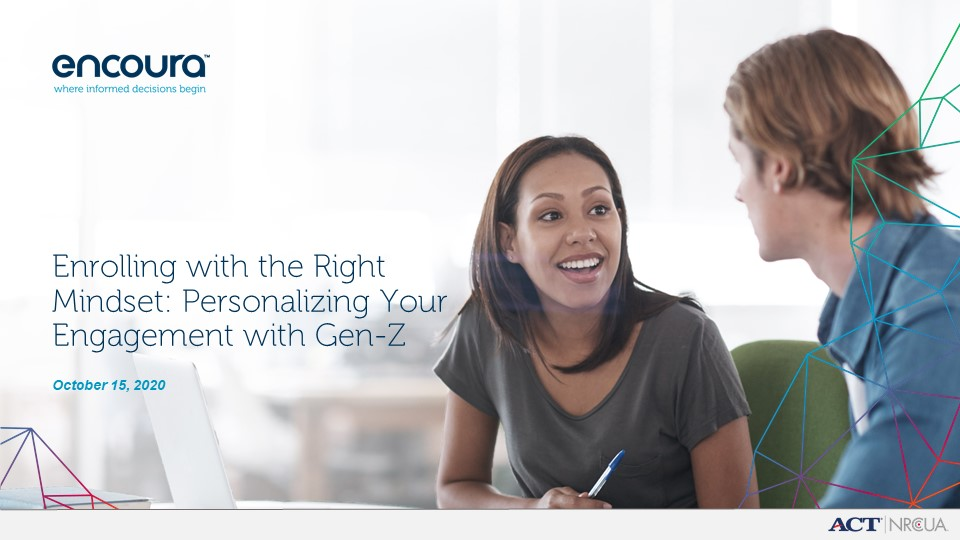 Enrolling With the Right Mindset: Personalizing Your Engagement with Gen Z