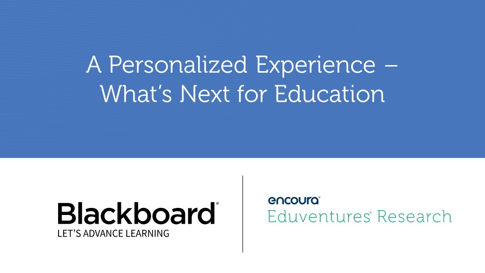 A Personalized Experience – What's Next for Education