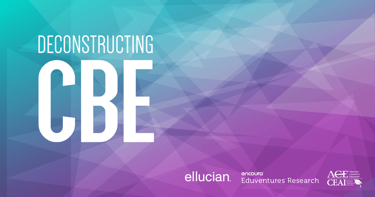 Deconstructing CBE: An Assessment of Institutional Activity, Goals, and Challenges in Higher Education